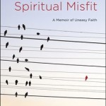 spiritual misfit, michelle derusha, book review, books, blogging for books, convergent books, memoir, spirituality, faith, religion, front cover, book cover