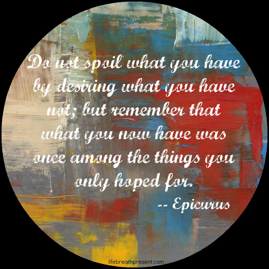 gratitude, quote, epicurus, desire