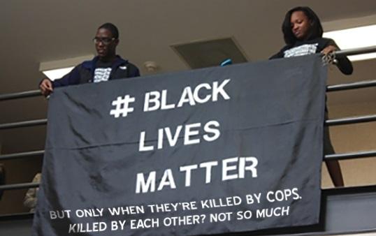 Do Black Lives Really Matter to #blacklivesmatter?