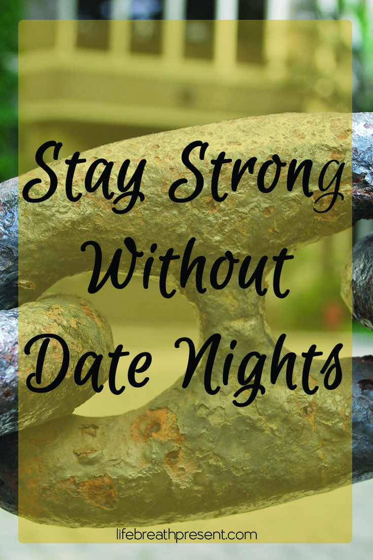 Stay Strong Without Date Nights