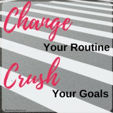 A Peek At My Routine & How I Reach My Goals