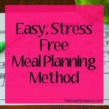 Easy, Stress-Free Meal Planning Method