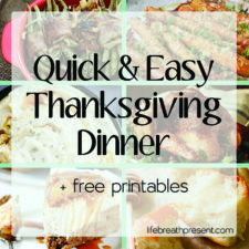 Recipes for an Easy Thanksgiving Dinner {Free Printables}